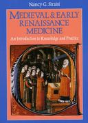 Medieval and Early Renaissance Medicine 2nd Edition 9780226761305 0226761304