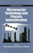 Microreactor Technology and Process Intensification 0 9780841239234 0841239231