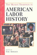 The Human Tradition in American Labor History 0 9780842029872 0842029877