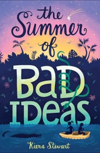 The Summer of Bad Ideas 1st Edition 9780062360212 0062360213