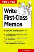 How to Write First-Class Memos 0 9780844234069 0844234060