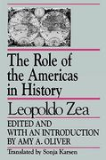The Role of the Americas in History 1st Edition 9780847677214 0847677214