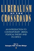 Liberalism at the Crossroads 0 9780847678761 0847678768