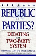 A Republic of Parties? 1st Edition 9780847686094 0847686094