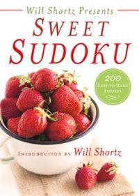 Will Shortz Presents Sweet Sudoku 1st Edition 9781250133281 1250133289
