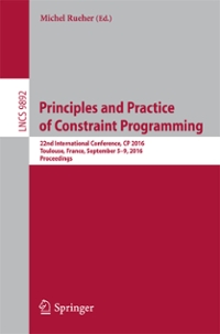 Principles and Practice of Constraint Programming 1st Edition 9783319449531 3319449532