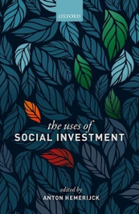 The Uses of Social Investment 1st Edition 9780198790488 0198790481