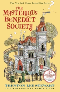 The Mysterious Benedict Society: 10th Anniversary Edition 1st Edition 9780316464918 0316464910