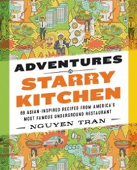 Adventures in Starry Kitchen 1st Edition 9780062438546 0062438549