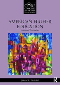 American Higher Education 1st Edition 9781138888142 1138888141