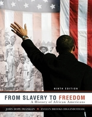 From Slavery to Freedom 9th Edition 9780072963786 0072963786