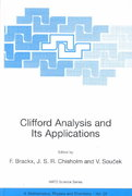 Clifford Analysis and Its Applications 1st edition 9780792370444 0792370449