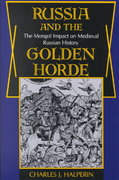 Russia and the Golden Horde 0 9780253204455 0253204453
