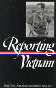 Reporting Vietnam Part Two 0 9781883011598 1883011590