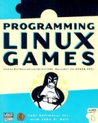 Programming Linux Games 1st edition 9781886411494 1886411492