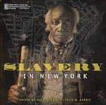 Slavery in New York 0 9781565849976 1565849973