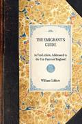 The Emigrant's Guide 0 9781429001335 142900133X