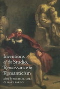 Inventions of the Studio, Renaissance to Romanticism 0 9780807855683 0807855685