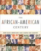 The African-American Century 0 9780684864150 0684864150