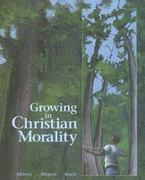 Growing in Christian Morality 2nd Edition 9780884893875 0884893871