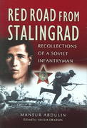 Red Road From Stalingrad 1st Edition 9781783838202 1783838205