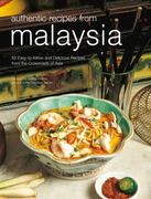 Authentic Recipes from Malaysia 1st edition 9780794602963 0794602967