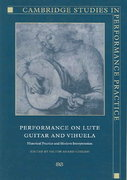 Performance on Lute, Guitar, and Vihuela 0 9780521019439 0521019435