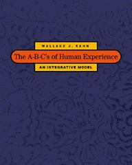 The A-B-C's of Human Experience 1st edition 9780534359812 0534359817