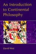 An Introduction to Continental Philosophy 1st edition 9780745611853 0745611850
