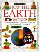 How it works: how the earth works 0 9780895774118 0895774119