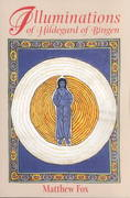 Illuminations of Hildegard of Bingen 2nd Edition 9781879181977 1879181975