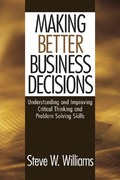 Making Better Business Decisions 1st Edition 9781452266787 1452266786