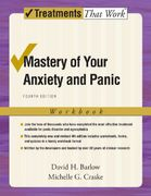 Mastery of Your Anxiety and Panic 4th Edition 9780195311358 0195311353