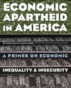 Economic Apartheid in America 1st Edition 9781565845947 1565845943