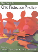 Handbook for Child Protection Practice 1st edition 9780761913719 0761913718