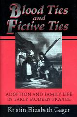 Blood Ties and Fictive Ties 0 9780691029849 0691029849
