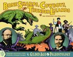 Bone Sharps, Cowboys, and Thunder Lizards 0 9780966010664 0966010663