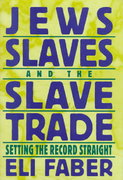 Jews, Slaves, and the Slave Trade 0 9780814726389 0814726380