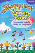 Using Picture Story Books to Teach Literary Devices 0 9781591584933 1591584930
