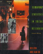 Elementary Statistics in Social Research 7th edition 9780673981172 0673981177