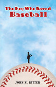 The Boy Who Saved Baseball 0 9780142402863 0142402869
