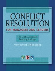 Conflict Resolution for Managers and Leaders, Participants Workbook 1st edition 9780787988128 078798812X