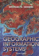 Fundamentals of Geographic Information Systems 4th edition 9780470129067 0470129069