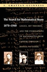 The Search for Mathematical Roots, 1870-1940 0 9780691058580 069105858X