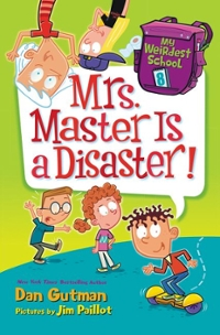 My Weirdest School #8: Mrs. Master Is a Disaster! 1st Edition 9780062429346 0062429345