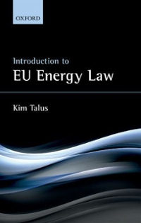Introduction to EU Energy Law 1st Edition 9780198791812 019879181X