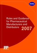 Rules and Guidance for Pharmaceutical Manufacturers and Distributors 2007 1st edition 9780853697190 0853697191