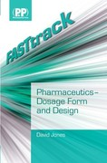 FASTtrack - Pharmaceutics - Dosage Form and Design 1st edition 9780853697640 0853697647