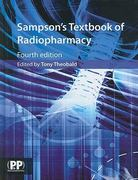 Sampson's Textbook of Radiopharmacy, 4th Edition 4th edition 9780853697893 0853697892