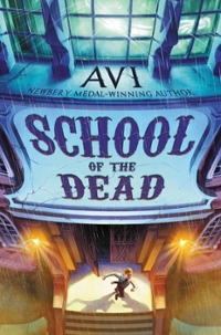 School of the Dead 1st Edition 9780061740862 0061740861